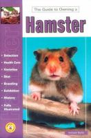 The Guide To Owning A Hamster