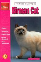 The Guide to Owning A Birman Cat