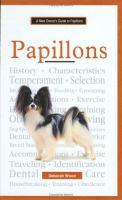 A New Owner's Guide to Papillons
