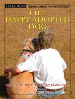 The Happy Adopted Dog