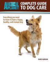 Complete Guide to Dog Care