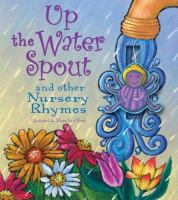 Up the Water Spout and Other Nursery Rhymes