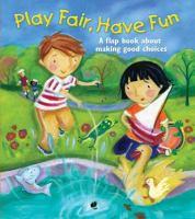 Play Fair, Have Fun