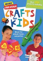 More Creative Crafts for Kids