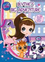 Blythe's Big Adventure