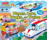 Planes, Cars, Trucks, and Trains