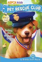 Bailey, the Wonder Dog