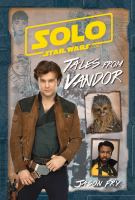 Solo, a Star wars story. Tales from Vandor