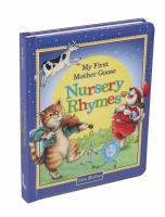 MY FIRST MOTHER GOOSE NURSERY RHYMES [board Book]