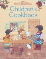 The Usborne Farmyard Tales Children's Cookbook