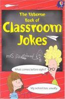 The Usborne Book of Classroom Jokes