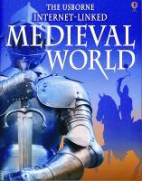 The Usborne Internet-linked Medieval World