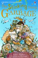 The Stinking Story of Garbage