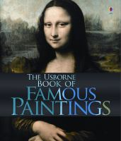 The Usborne Book of Famous Paintings