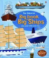 The Usborne Big Book of Big Ships