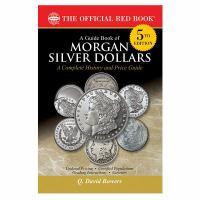A Guide Book of Morgan Silver Dollars