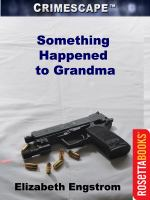 Something Happened to Grandma