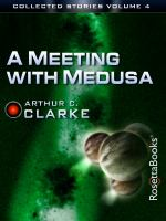 A Meeting With Medusa
