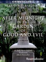 After Midnight in the Garden of Good and Evil