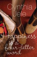 Happiness is a Four-Letter Word