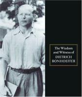 The Wisdom and Witness of Dietrich Bonhoeffer