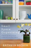 Small Space Organizing