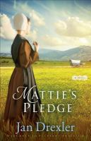 Mattie's pledge : a novel
