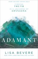 Adamant : finding truth in a universe of opinions