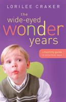 The Wide-eyed Wonder Years