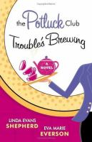 Potluck Club : Trouble's Brewing