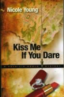 Kiss Me If You Dare