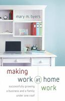 Making Work at Home Work