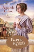 Paper roses : a novel