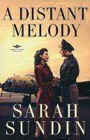A distant melody : a novel