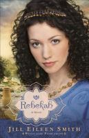 Rebekah : a novel