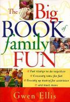 The Big Book of Family Fun