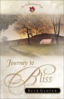 Journey To Bliss : A Novel