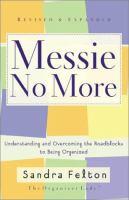 Messie No More