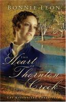 The heart of Thornton Creek : a novel