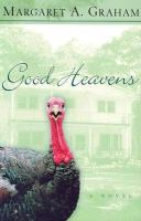 Good Heavens : A Novel