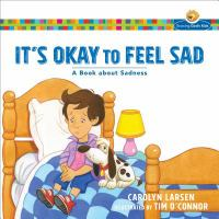 It's Okay to Feel Sad
