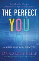The Perfect You
