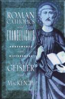 Roman Catholics and Evangelicals