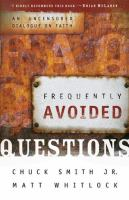 Frequently Avoided Questions