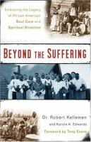 Beyond the Suffering