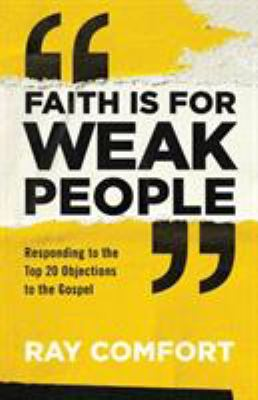 Cover image for Faith Is for Weak People