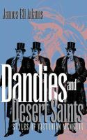 Dandies and Desert Saints