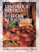 The Venomous Reptiles of the Western Hemisphere