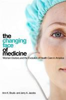 The Changing Face of Medicine