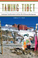 Taming Tibet